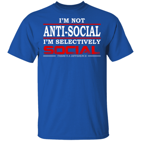 I'm Not Anti-Social T-Shirt CustomCat