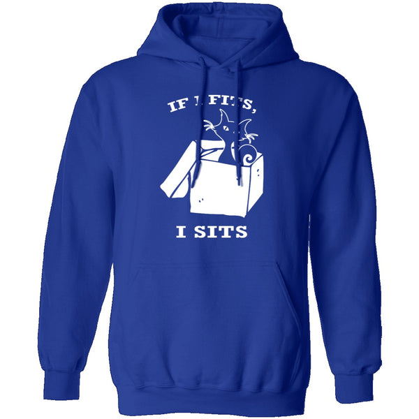 If I Fits I Sits T-Shirt CustomCat