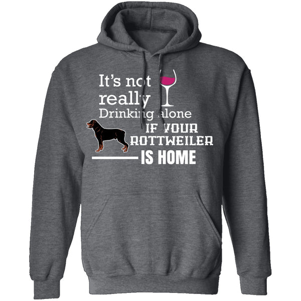 If Your Rottweiler is Home T-Shirt CustomCat
