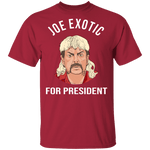 Joe Exotic for President Tiger King T-Shirt CustomCat
