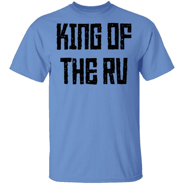King Of The RV T-Shirt CustomCat