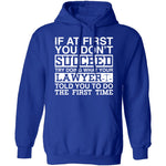 Lawyer Told You T-Shirt CustomCat