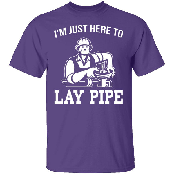 Lay Pipe T-Shirt CustomCat