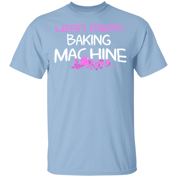 Lean Mean Baking Machine T-Shirt CustomCat
