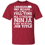 Librarian Ninja T-Shirt CustomCat