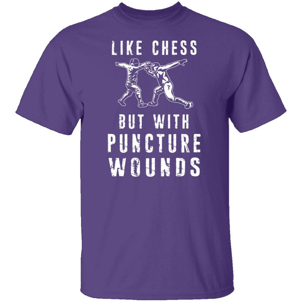Like Chess But With Puncture Wounds T-Shirt CustomCat