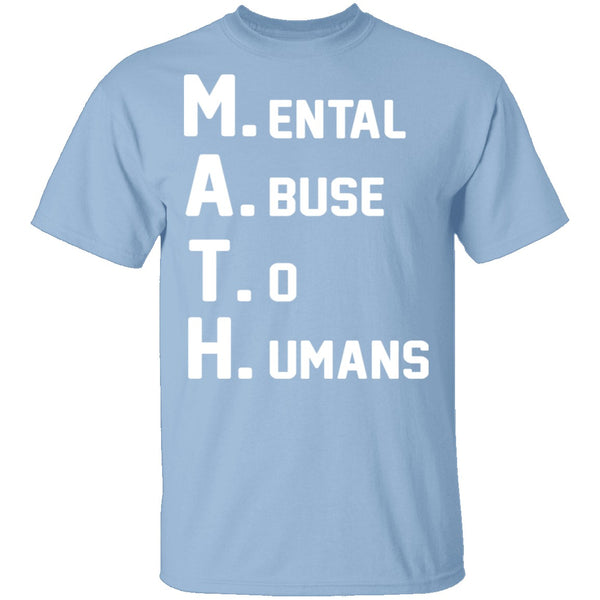 M.A.T.H. T-Shirt CustomCat