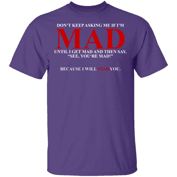 Mad T-Shirt CustomCat