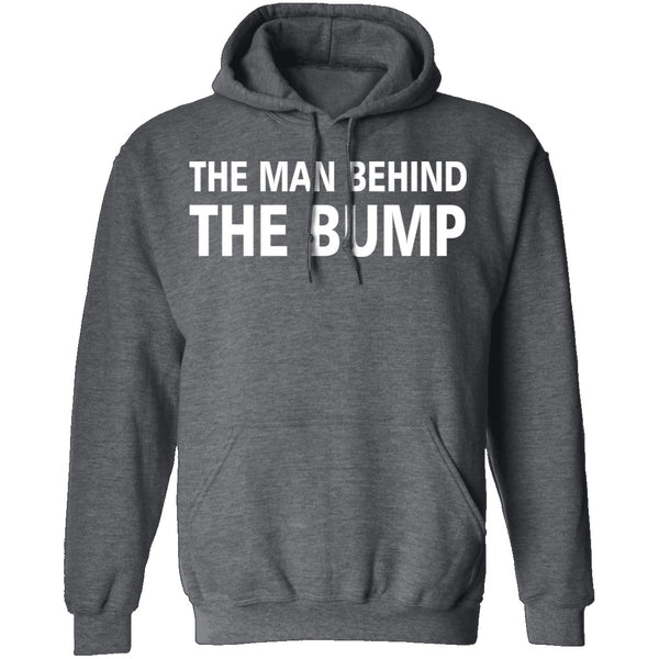 Man Behind The Bump T-Shirt CustomCat