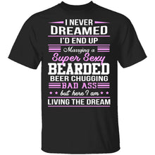 Married A Sexy Bearded Beer Chugging Badass T-Shirt