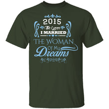 Married The Woman Of My Dreams 2015 T-Shirt