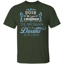 Married The Woman Of My Dreams 2016 T-Shirt