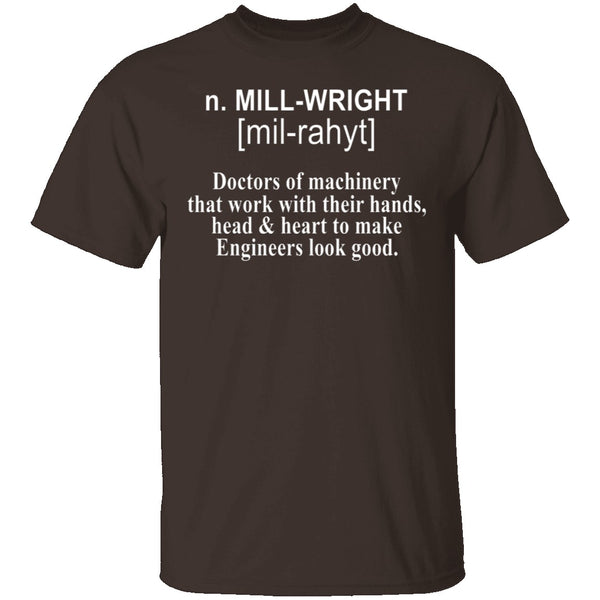Millwright Definition T-Shirt CustomCat