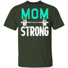 Mom Strong T-Shirt