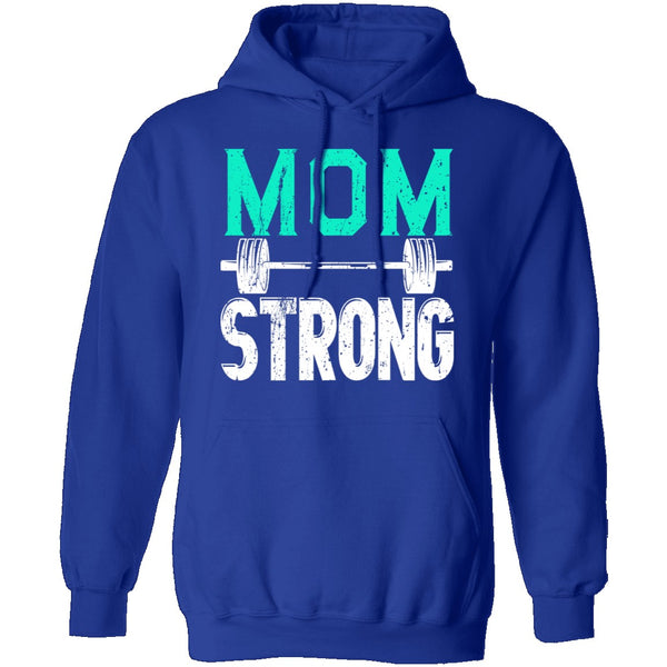 Mom Strong T-Shirt CustomCat