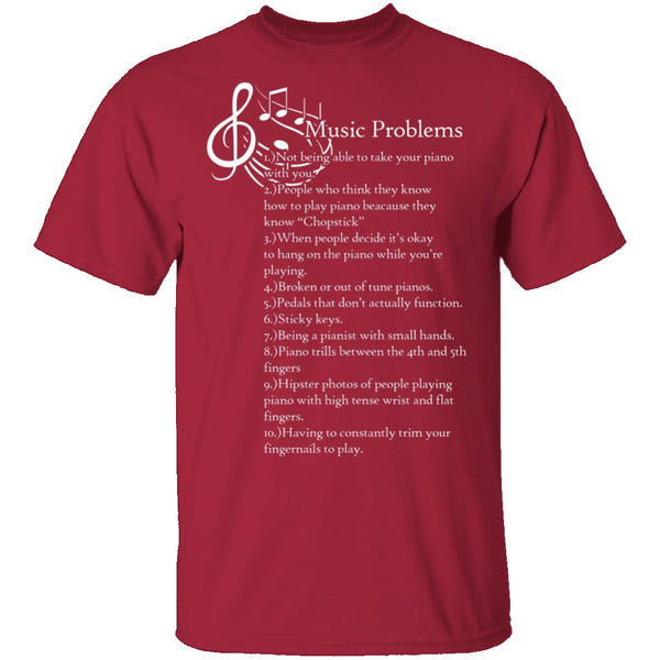 Music Problems T-Shirt CustomCat