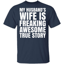 My Husband's Wife Is Awesome T-Shirt