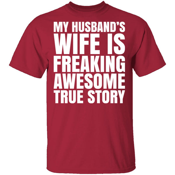 My Husband's Wife Is Awesome T-Shirt CustomCat