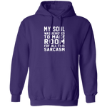 My Soul Was Removed For Sarcasm T-Shirt CustomCat