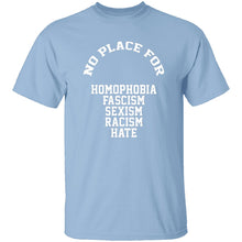 No Place For Hate T-Shirt