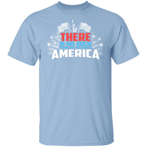 No Such Thing America T-Shirt CustomCat