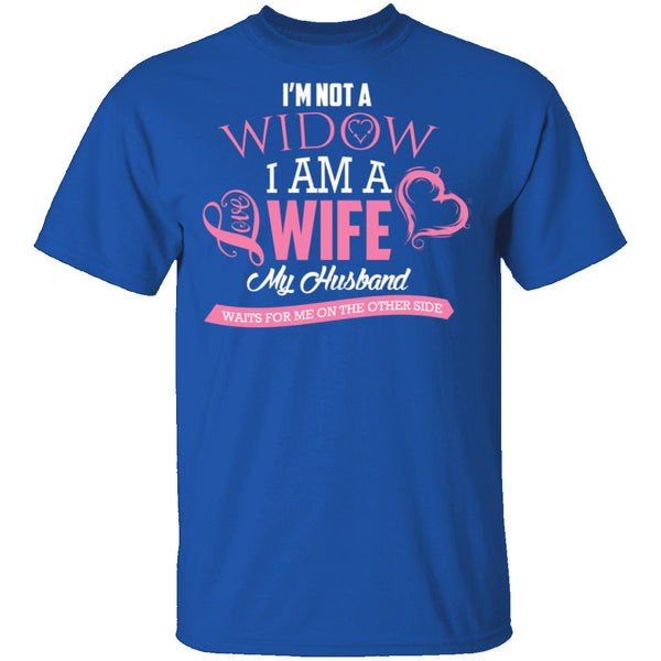 Not a Widow T-Shirt CustomCat