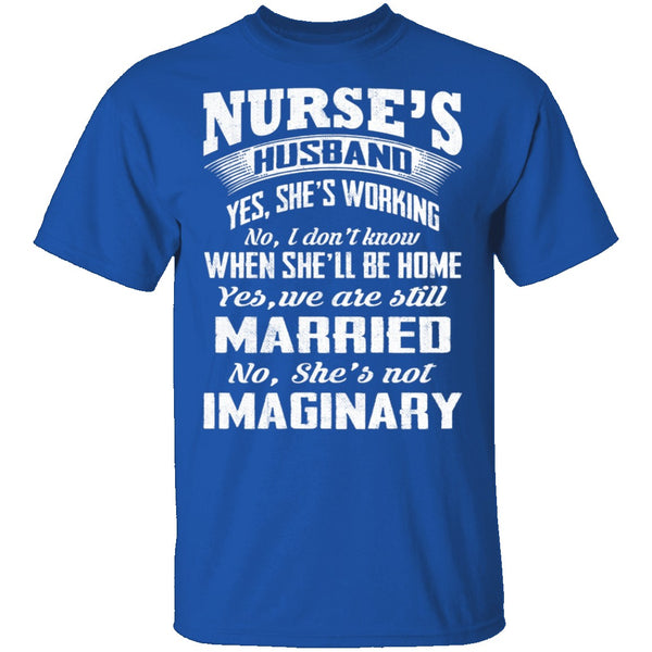 Nurse's Husband T-Shirt CustomCat