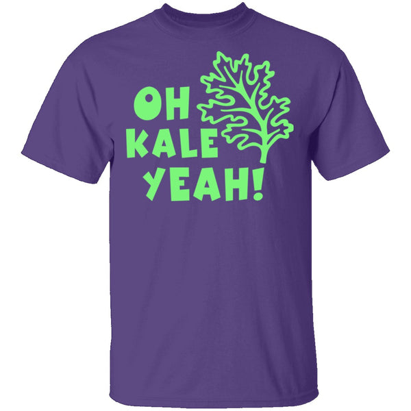 Oh Kale Yeah T-Shirt CustomCat