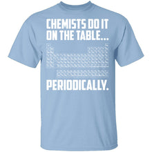 On The Table Periodically T-Shirt