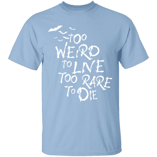 Panic at the Disco Too Weird To Live T-Shirt CustomCat