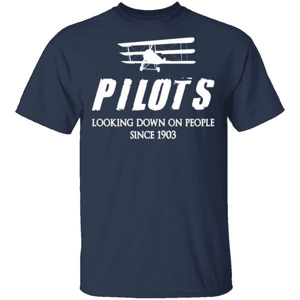 Pilots Looking Down On People T-Shirt CustomCat