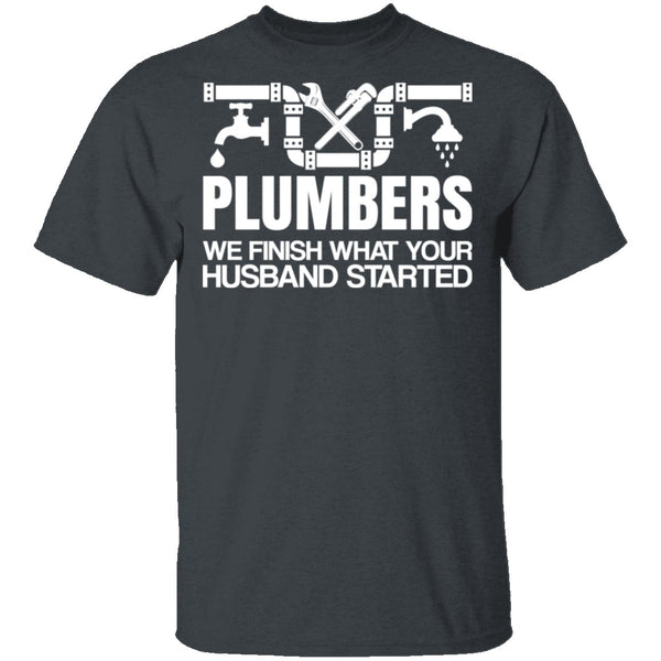 Plumbers Finish T-Shirt CustomCat