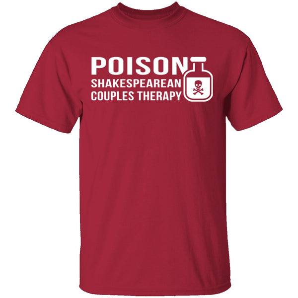 Poison Shakespearean Couples Therapy T-Shirt CustomCat