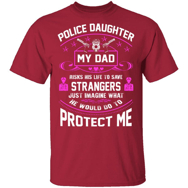 Police Daughter T-Shirt CustomCat