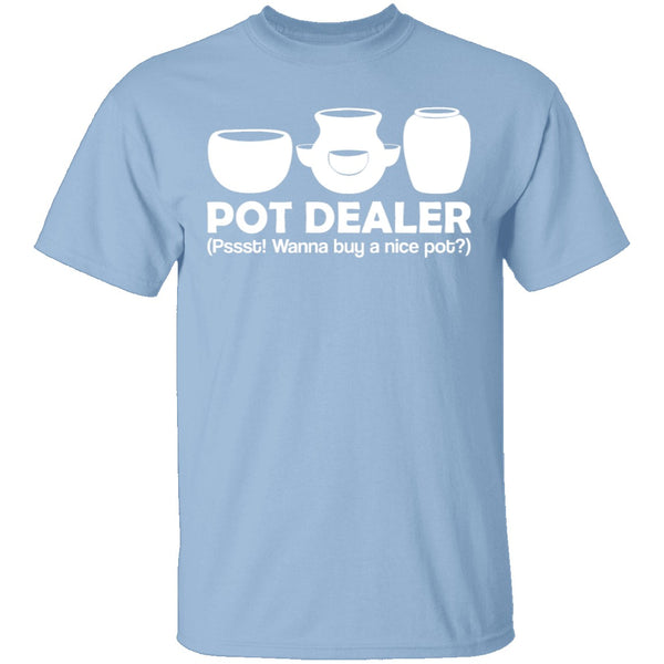Pot Dealer T-Shirt CustomCat