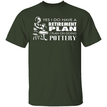 Pottery Retirement Plan T-Shirt