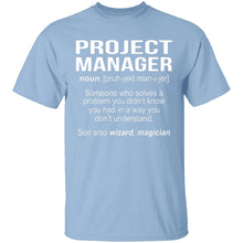 Project Manager Definition T-Shirt