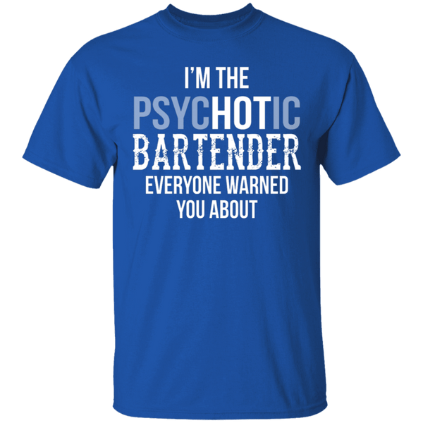 Psychotic Bartender T-Shirt CustomCat