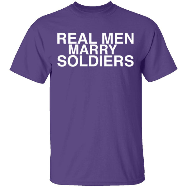 Real Men Marry Soldiers T-Shirt CustomCat