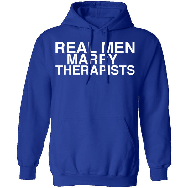Real Men Marry Therapists T-Shirt CustomCat