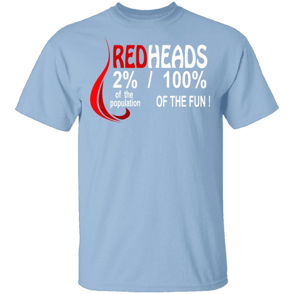 Red Heads 100% Fun T-Shirt CustomCat