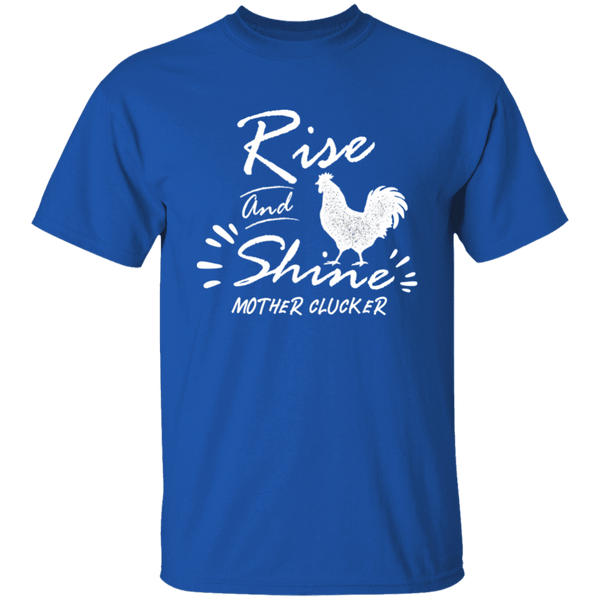 Rise and shine T-Shirt CustomCat