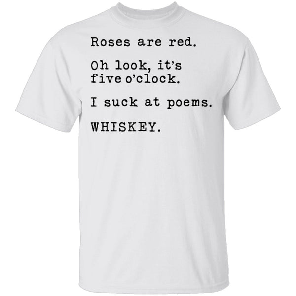 Roses Are Red - Whiskey T-Shirt CustomCat