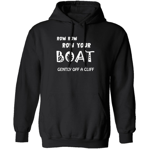 Row Your Boat Gently Off A Cliff T-Shirt CustomCat