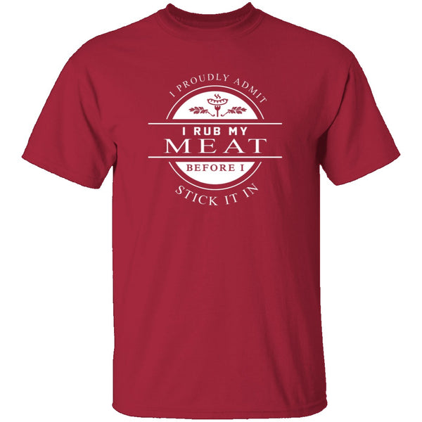 Rub My Meat T-Shirt CustomCat