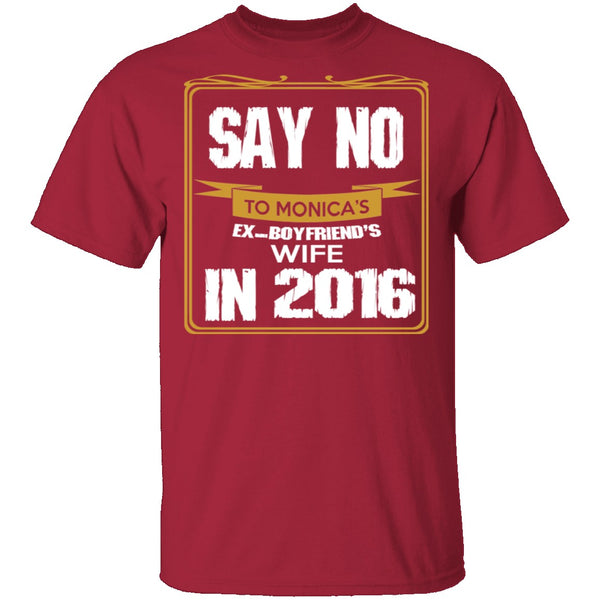 Say No In 2016 T-Shirt CustomCat