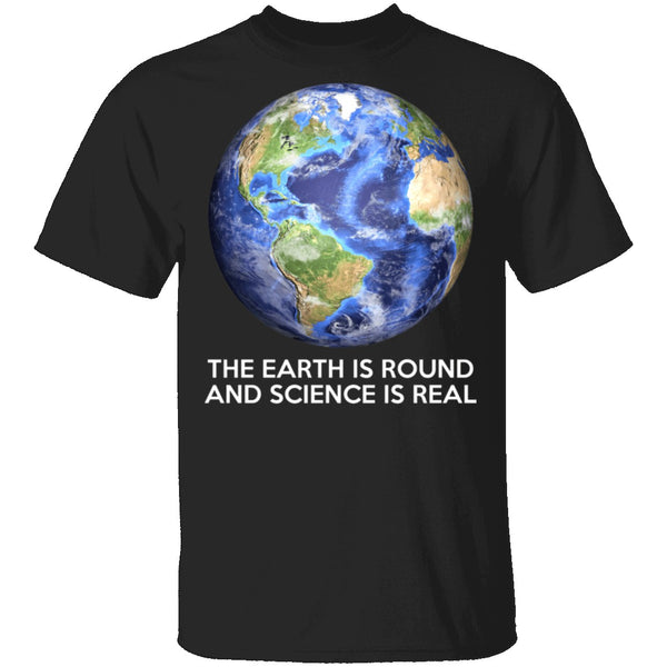 Science is Real T-Shirt CustomCat
