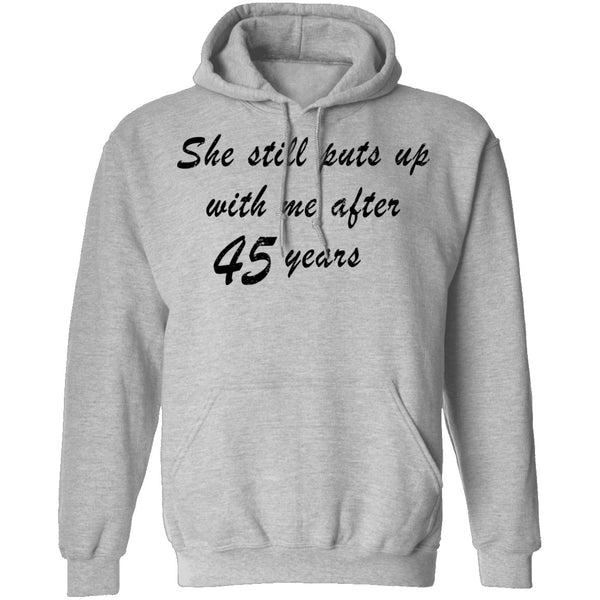 She Still Puts Up With Me After 45 Years T-Shirt CustomCat