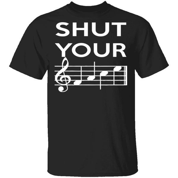Shut Your T-Shirt CustomCat