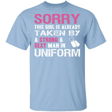 Sorry This Girl is Taken T-Shirt